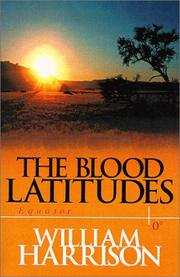 THE BLOOD LATITUDES by William Harrison