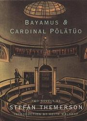 BAYAMUS and CARDINAL PôLéTöO by Stefan Themerson