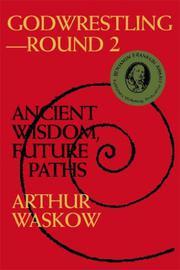 GODWRESTLING--ROUND 2 by Arthur Waskow