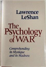 THE PSYCHOLOGY OF WAR by Lawrence LeShan