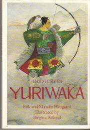 THE STORY OF YURIWAKA by Erik Haugaard