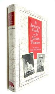 AN AMERICAN FAMILY ON THE AFRICAN FRONTIER by Mary E. Bradford