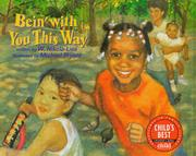 BEIN' WITH YOU THIS WAY by W. Nikola-Lisa