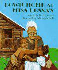 DOWN HOME AT MISS DESSA'S by Bettye Stroud