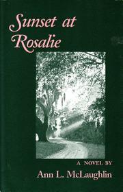 SUNSET AT ROSALIE by Ann L. McLaughlin