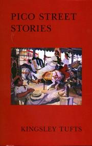 PICO STREET STORIES by Kingsley Tufts