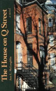 THE HOUSE ON Q STREET by Ann L. McLaughlin