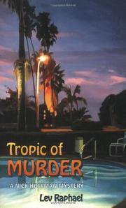 TROPIC OF MURDER by Lev Raphael