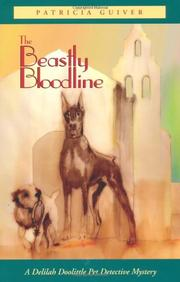 THE BEASTLY BLOODLINE by Patricia Guiver