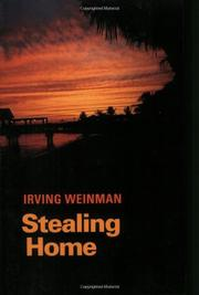 STEALING HOME by Irving Weinman