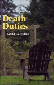 DEATH DUTIES by Janet LaPierre