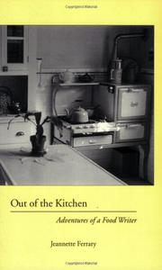 OUT OF THE KITCHEN by Jeannette Ferrary