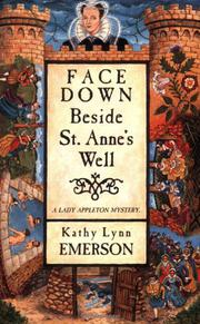 FACE DOWN BESIDE ST. ANNE'S WELL by Kathy Lynn Emerson