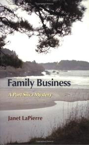 FAMILY BUSINESS by Janet LaPierre