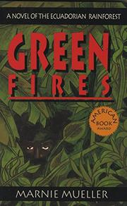 GREEN FIRES by Marnie Mueller