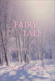 FAIRY TALE by Walt Foreman