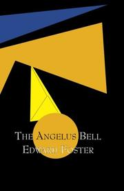 THE ANGELUS BELL by Edward Foster