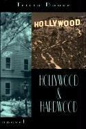 HOLLYWOOD AND HARDWOOD by Tricia Bauer