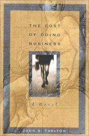 THE COST OF DOING BUSINESS by John S. Tarlton