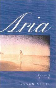 ARIA by Susan Segal