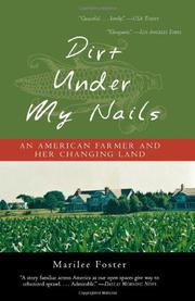 DIRT UNDER MY NAILS by Marilee Foster
