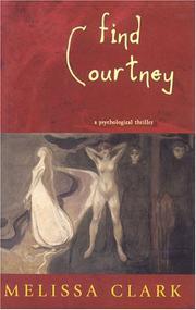 FIND COURTNEY by Melissa Clark