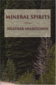 MINERAL SPIRITS by Heather Sharfeddin