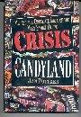 CRISIS IN CANDYLAND by Jan Pottker