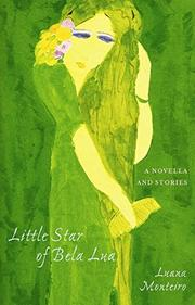 LITTLE STAR OF BELA LUA by Luana Monteiro