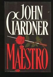 MAESTRO by John E. Gardner