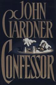 CONFESSOR by John E. Gardner