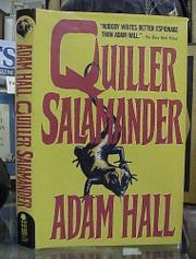 QUILLER SALAMANDER by Adam Hall