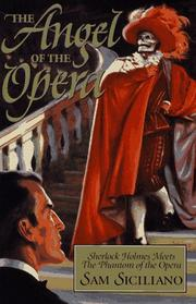 THE ANGEL OF THE OPERA by Sam Siciliano