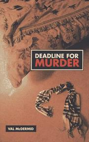 DEADLINE FOR MURDER by Val McDermid