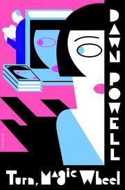 TURN, MAGIC WHEEL by Dawn Powell