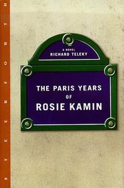 THE PARIS YEARS OF ROSIE KAMIN by Richard Teleky