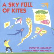 A SKY FULL OF KITES by Osmond Molarsky