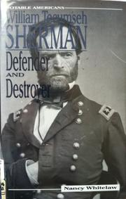 WILLIAM TECUMSEH SHERMAN by Nancy Whitelaw