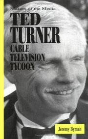 TED TURNER by Jeremy Byman
