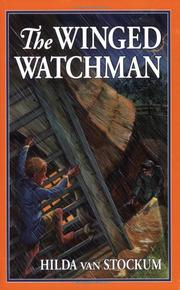 THE WINGED WATCHMAN by Hilda van Stockum