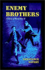 ENEMY BROTHERS by Constanoe Savery