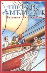 THE FAIR AMERICAN by Elizabeth Coatsworth