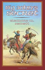 BIG JOHN'S SECRET by Eleanore M. Jewett