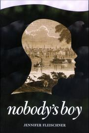NOBODY'S BOY by Jennifer Fleischner