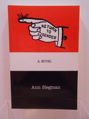 RETURN TO SENDER by Ann Slegman