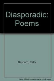 DIASPORADIC by Patty Seyburn