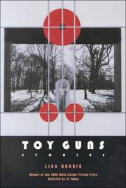 TOY GUNS by Lisa Norris
