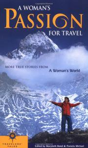 A WOMAN'S PASSION FOR TRAVEL by Marybeth Bond