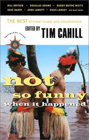 NOT SO FUNNY WHEN IT HAPPENED by Tim Cahill