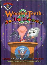 WOODEN TEETH AND JELLY BEANS by Ray Nelson